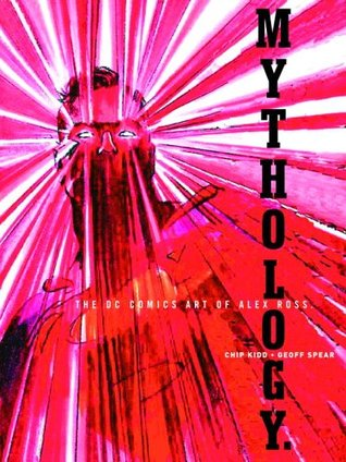 Mythology by Alex Ross