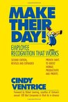 Make Their Day! Employee Recognition That Works - 2nd Edition