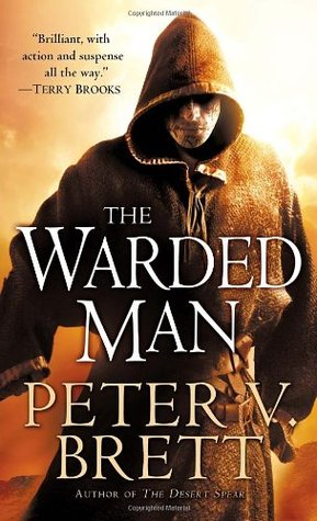 The Warded Man (The Demon Cycle #1) by Peter V. Brett