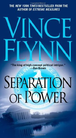 Separation Of Power (Mitch Rapp, #5)