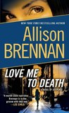 Love Me to Death (Lucy Kincaid #1)