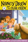 Pony Problems (Nancy Drew and the Clue Crew, #3)