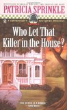Who Let That Killer in the House? (Thoroughly Southern, #5)