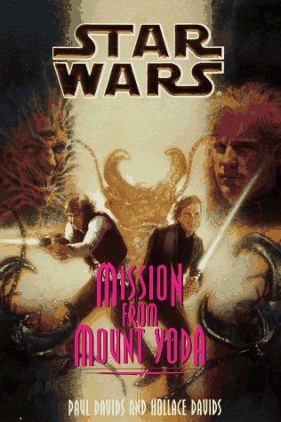 Mission from Mount Yoda by Paul Davids