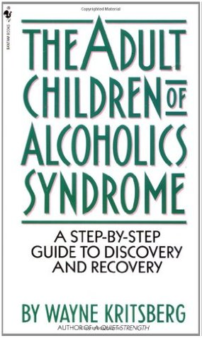 Download free Adult Children of Alcoholics Syndrome: A Step By Step Guide To Discovery And Recovery RTF by Wayne Kritsberg