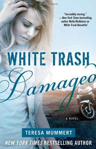 White Trash Damaged (White Trash, #2)