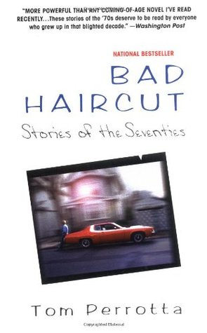 Bad Haircut by Tom Perrotta