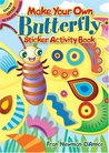Make Your Own Butterfly Sticker Activity Book (Dover Little Activity Books Stickers)