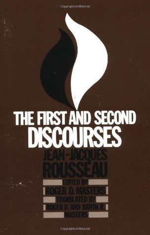 The First and Second Discourses by Jean-Jacques Rousseau