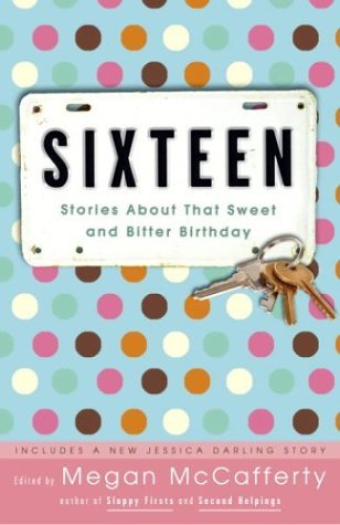 Sixteen by Megan McCafferty
