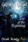 Eve of the Beginning (Grimsley Hollow #0.5)