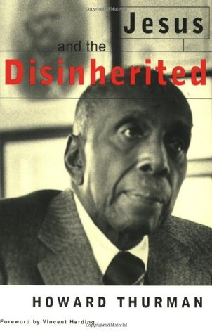 Free download Jesus and the Disinherited PDF by Howard Thurman, Vincent Harding