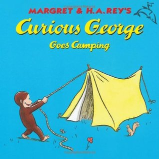 Curious George Goes Camping by Margret Rey