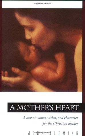 A Mother's Heart by Jean Fleming