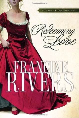 Redeeming Love (Paperback) by Francine Rivers