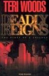 Deadly Reigns (Deadly Reigns #1)