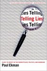 Telling Lies: Clues to Deceit in the Marketplace, Politics, and Marriage, Third Edition