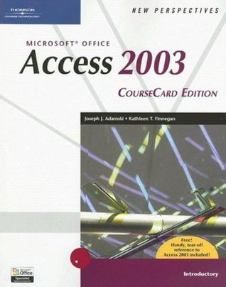 New Perspectives on Microsoft Office Access 2003, Introductory, CourseCard Edition (New Perspectives (Course Technology Paperback))