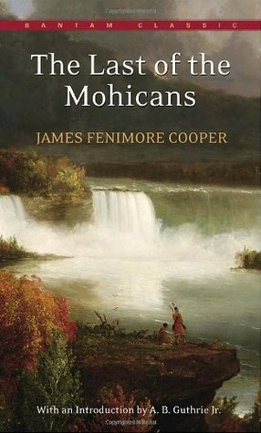 The Last of the Mohicans (The Leatherstocking Tales #2)
