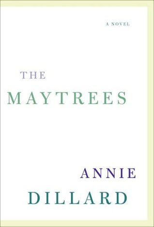 The Maytrees by Annie Dillard