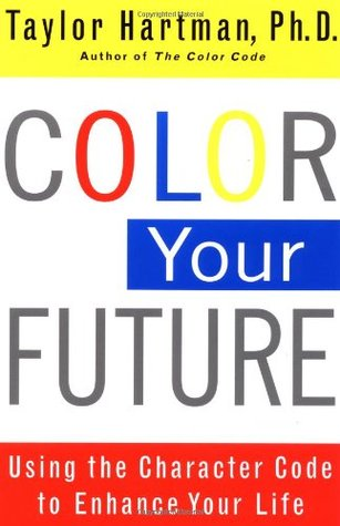 Color Your Future by Taylor Hartman