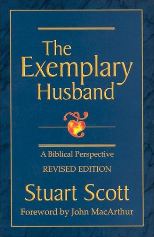 The Exemplary Husband by Stuart Scott