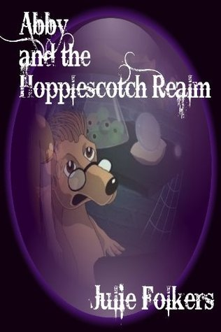 Abby and the Hopplescotch Realm (1st in the series) (The Realms)