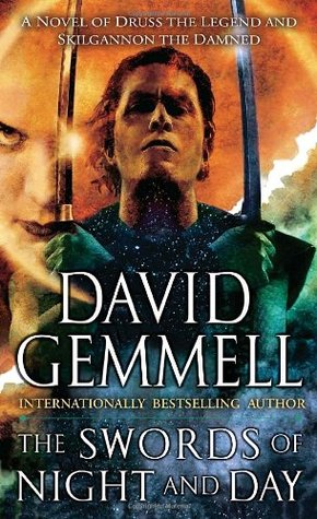 The Swords of Night and Day by David Gemmell
