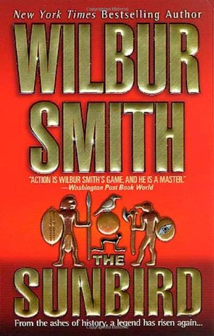 The Sunbird by Wilbur Smith