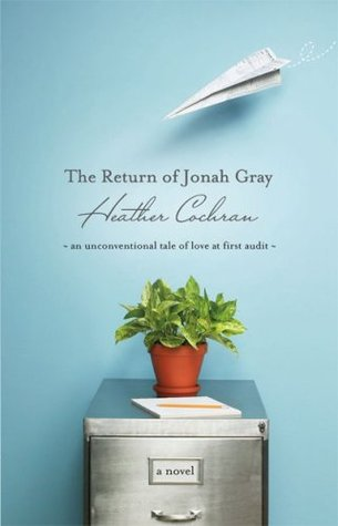 The Return Of Jonah Gray by Heather Cochran