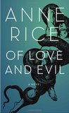 Of Love and Evil (Songs of the Seraphim, #2)