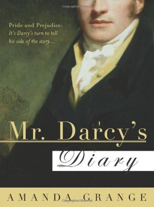 Mr. Darcy's Diary by Amanda Grange