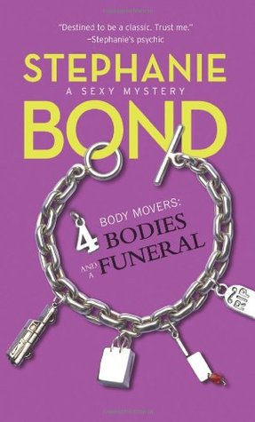 4 Bodies and a Funeral by Stephanie Bond
