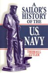 A Sailor's History of the U.S. Navy