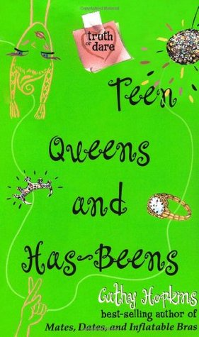 Teen Queens and Has-Beens by Cathy Hopkins