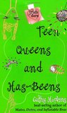 Teen Queens and Has-Beens (Truth, Dare, Kiss, Promise, #3)