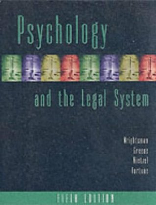 Psychology and the Legal System by Lawrence S. Wrightsman Jr.