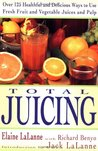 Total Juicing by Elaine LaLanne