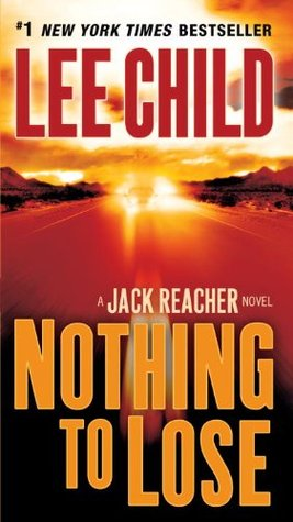 Nothing to Lose Jack Reacher 12