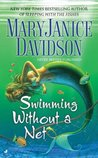 Swimming Without a Net (Fred the Mermaid, #2)