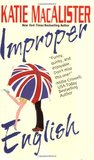 Improper English by Katie MacAlister