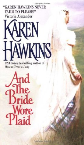 And the Bride Wore Plaid by Karen Hawkins