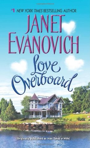 Love Overboard by Janet Evanovich