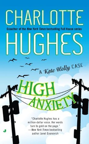 High Anxiety by Charlotte Hughes