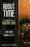About Time 4: The Unauthorized Guide to Doctor Who (Seasons 12 to 17)
