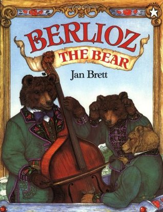 Berlioz the Bear by Jan Brett