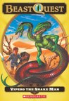 Vipero The Snake Man (Beast Quest, #10)