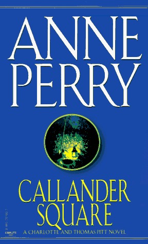Callander Square by Anne Perry
