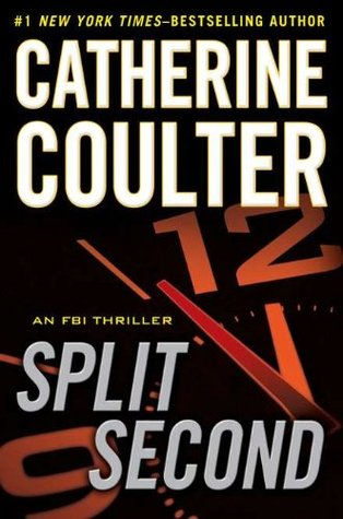 Split Second by Catherine Coulter