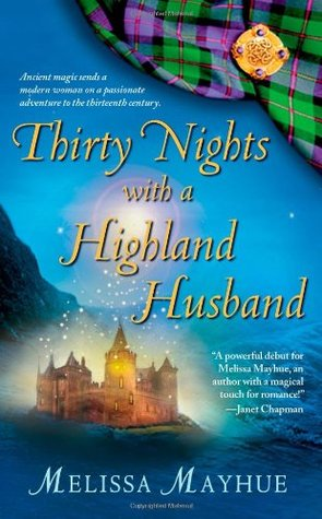 Thirty Nights with a Highland Husband by Melissa Mayhue